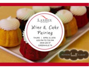 Wine & Cake Pairing at Landon Greenville @ Landon Winery Greenville   Greenville   Texas   United States
