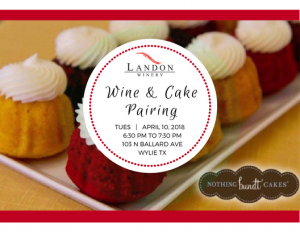 Wine & Cake Pairing at Landon Wylie @ Landon Winery Wylie   Wylie   Texas   United States
