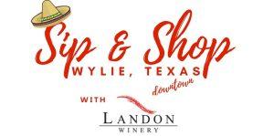 Cinco de Mayo Sip & Shop Landon Wylie @ Landon Winery Wylie | Wylie | Texas | United States